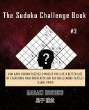 The Sudoku Challenge Book  3