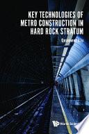 Key Technologies Of Metro Construction In Hard Rock Stratum