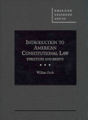 Introduction to American Constitutional Law: Structure and Rights