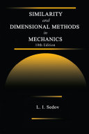 Similarity and Dimensional Methods in Mechanics