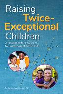 Raising Twice Exceptional Children