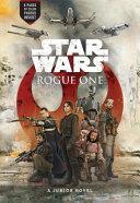 Star Wars Rogue One Junior Novel
