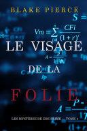 Pdf Le Visage de la Folie (Les Mystères de Zoe Prime — Tome 4) Telecharger