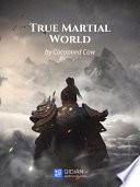 True Martial World 2 Anthology