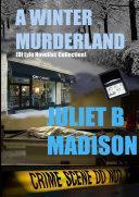 A Winter Murderland (A DI Frank Lyle Novellas Collection)
