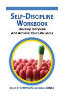 Self-Discipline Workbook