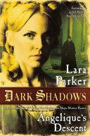 Dark Shadows: Angelique's Descent Book