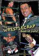 The Wrestlecrap Book Of Lists