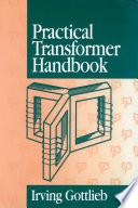 Practical Transformer Handbook Book