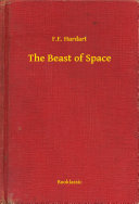The Beast of Space