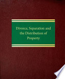 Divorce Separation And The Distribution Of Property Book PDF