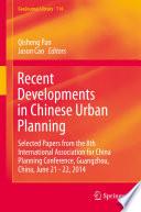 Recent Developments in Chinese Urban Planning