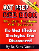 ACT Prep Red Book - 320 Math Problems with Solutions