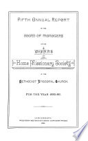 Annual Report of the Board of Managers of the Woman s Home Missionary Society of the Methodist Episcopal Church