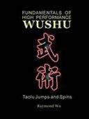 Fundamentals of High Performance Wushu  Taolu Jumps and Spins