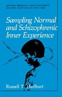 Sampling Normal and Schizophrenic Inner Experience