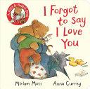 I Forgot to Say I Love You