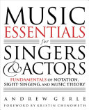 Music Essentials for Singers and Actors Book