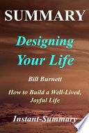 Summary | Designing Your Life