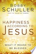 Happiness According to Jesus Book PDF