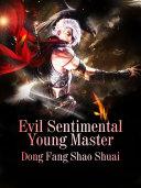 Pdf Evil Sentimental Young Master