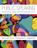 Public Speaking: Choice and Responsibility