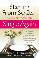 Starting From Scratch When You re Single Again