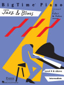 Bigtime Piano Jazz Blues Level 4 Book