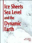 Ice Sheets  Sea Level and the Dynamic Earth