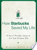 How Starbucks Saved My Life