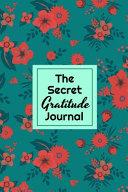 The Secret Gratitude Journal