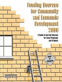 Funding Sources for Community and Economic Development  2000