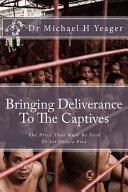 Bringing Deliverance to the Captives