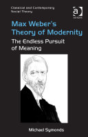 Max Weber's Theory of Modernity