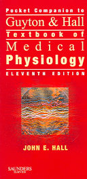 Pocket Companion to Guyton   Hall Textbook of Medical Physiology Book