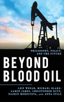 Beyond blood oil: philosophy, policy, and the future