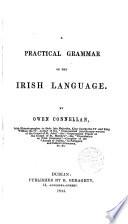 A Practical Grammar of the Irish Language