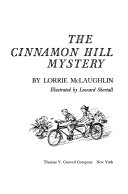 The Cinnamon Hill Mystery