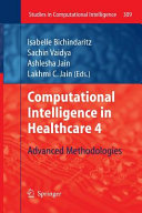 Computational Intelligence in Healthcare 4 Book