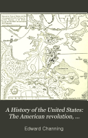 A History of the United States  The American revolution  1761 1789 Book PDF
