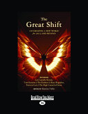 The Great Shift (Large Print 16pt)