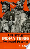 Life Style, Indian Tribes