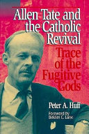 Allen Tate and the Catholic Revival