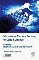 Microwave Remote Sensing of Land Surfaces