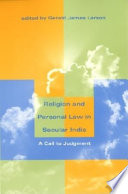 Religion and Personal Law in Secular India  : A Call to Judgment
