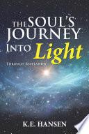The Soul S Journey Into Light