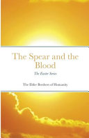 The Spear and the Blood