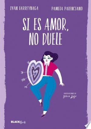 Download Si es amor, no duele (Colección #BlackBirds) Free PDF Books - Free PDF