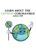 Learn about the Covid 19 Coronavirus