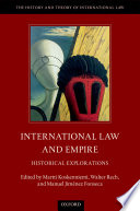 International Law and Empire  : Historical Explorations